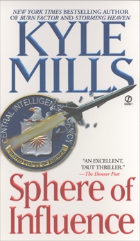 Sphere of Influence, Mills, Kyle