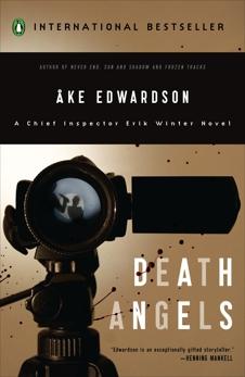 Death Angels: A Chief Inspector Erik Winter Novel, Edwardson, Ake