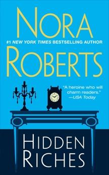Hidden Riches, Roberts, Nora