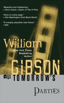 All Tomorrow's Parties, Gibson, William