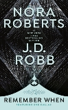 Remember When, Robb, J. D. & Roberts, Nora