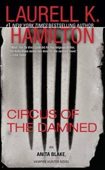 Circus of the Damned: An Anita Blake, Vampire Hunter Novel, Hamilton, Laurell K.