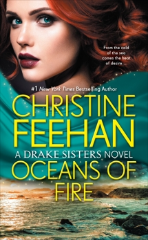 Oceans of Fire, Feehan, Christine