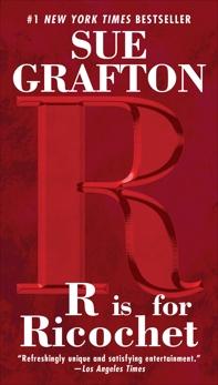 R Is For Ricochet: A Kinsey Millhone Novel, Grafton, Sue