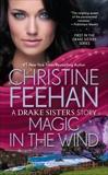 Magic in the Wind, Feehan, Christine