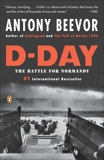 D-Day: The Battle for Normandy, Beevor, Antony