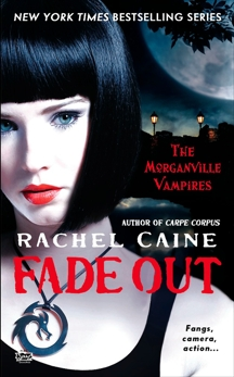 Fade Out: The Morganville Vampires, Caine, Rachel