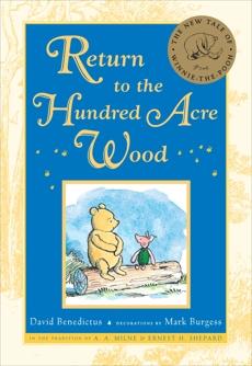 Return to the Hundred Acre Wood, Benedictus, David