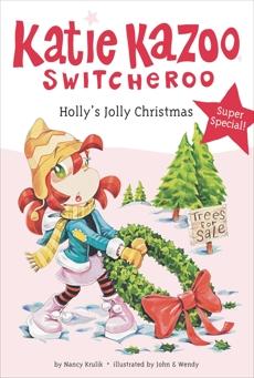 Holly's Jolly Christmas, Krulik, Nancy E.