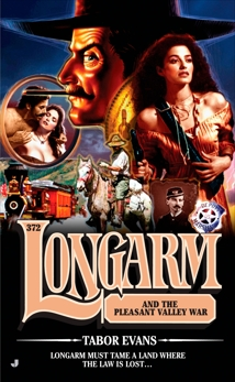 Longarm 372: Longarm and the Pleasant Valley War, Evans, Tabor