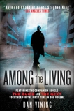 Among the Living, Vining, Dan