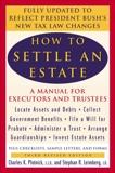 How to Settle an Estate, Plotnick, Charles K. & Leimberg, Stephen R.