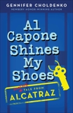 Al Capone Shines My Shoes, Choldenko, Gennifer
