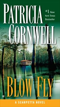 Blow Fly: Scarpetta (Book 12), Cornwell, Patricia