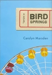 Bird Springs, Marsden, Carolyn