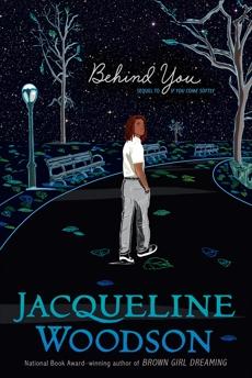 Behind You, Woodson, Jacqueline