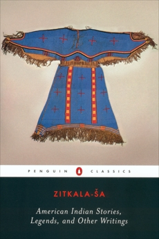 American Indian Stories, Legends, and Other Writings, Zitkala-Sa