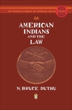 American Indians and the Law, Duthu, N. Bruce
