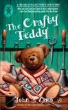 The Crafty Teddy: A Bear Collector's Mystery, Lamb, John J.