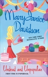 Undead and Unpopular: A Queen Betsy Novel, Davidson, MaryJanice