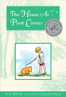 The House At Pooh Corner Deluxe Edition, Milne, A. A.