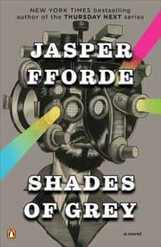 Shades of Grey: A Novel, Fforde, Jasper