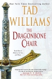 The Dragonbone Chair: Book One of Memory, Sorrow, and Thorn, Williams, Tad