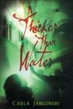Thicker Than Water, Jablonski, Carla