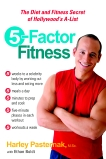 5-Factor Fitness: The Diet and Fitness Secret of Hollywood's A-List, Pasternak, Harley & Boldt, Ethan