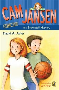 Cam Jansen: The Basketball Mystery #29, Adler, David A.