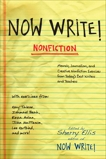 Now Write! Nonfiction: Memoir, Journalism and Creative Nonfiction Exercises from Today's Best Writers, Ellis, Sherry