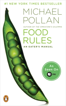 Food Rules: An Eater's Manual, Pollan, Michael