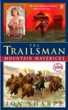 The Trailsman #290: Mountain Mavericks, Sharpe, Jon