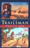 Trailsman #269, The: Devil's Den, Sharpe, Jon