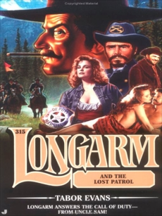 Longarm 315: Longarm and the Lost Patrol, Evans, Tabor