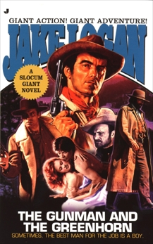 Slocum Giant 2003: The Gunman and the Greenhorn, Logan, Jake