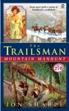 Trailsman #278, The: Mountain Manhunt, Sharpe, Jon