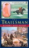 The Trailsman #275: Ozarks Onslaught, Sharpe, Jon