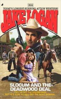Slocum 314: Slocum and the Deadwood Deal, Logan, Jake