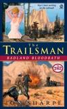 Trailsman #262: Badland Bloodbath, Sharpe, Jon