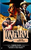 Longarm 306: Longarm and the Pirate's Gold, Evans, Tabor
