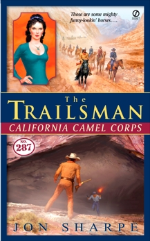 The Trailsman #287: California Camel Corps, Sharpe, Jon