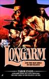 Longarm 296: Longarm and the Bad Girls of Rio Blanco, Evans, Tabor