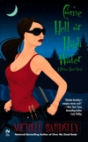 Come Hell or High Water: A Broken Heart Novel, Bardsley, Michele