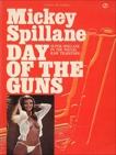 Day of the Guns, Spillane, Mickey