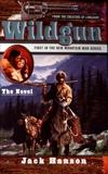 Wildgun: The Novel, Hanson, Jack