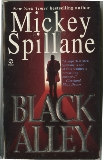Black Alley, Spillane, Mickey