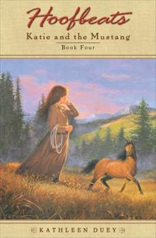 Hoofbeats: Katie and the Mustang #4, Duey, Kathleen