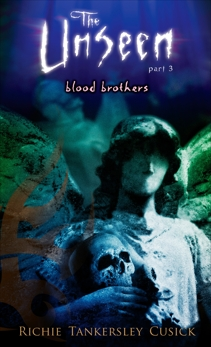 Blood Brothers: The Unseen #3, Cusick, Richie Tankersley