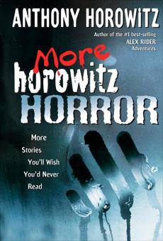 More Horowitz Horror, Horowitz, Anthony